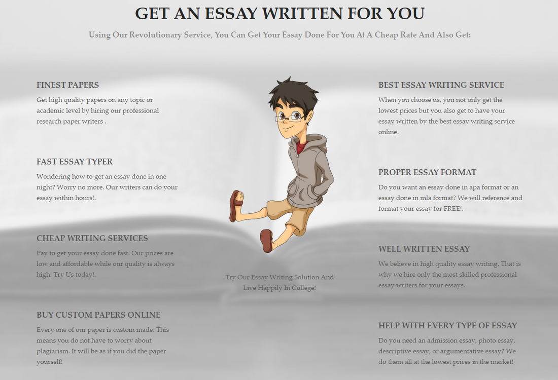 "write my essay for me cheap We take seriously your tag ""can someone write my essay for me"" and do our best to provide you the excellent custom written papers online at cheap price."